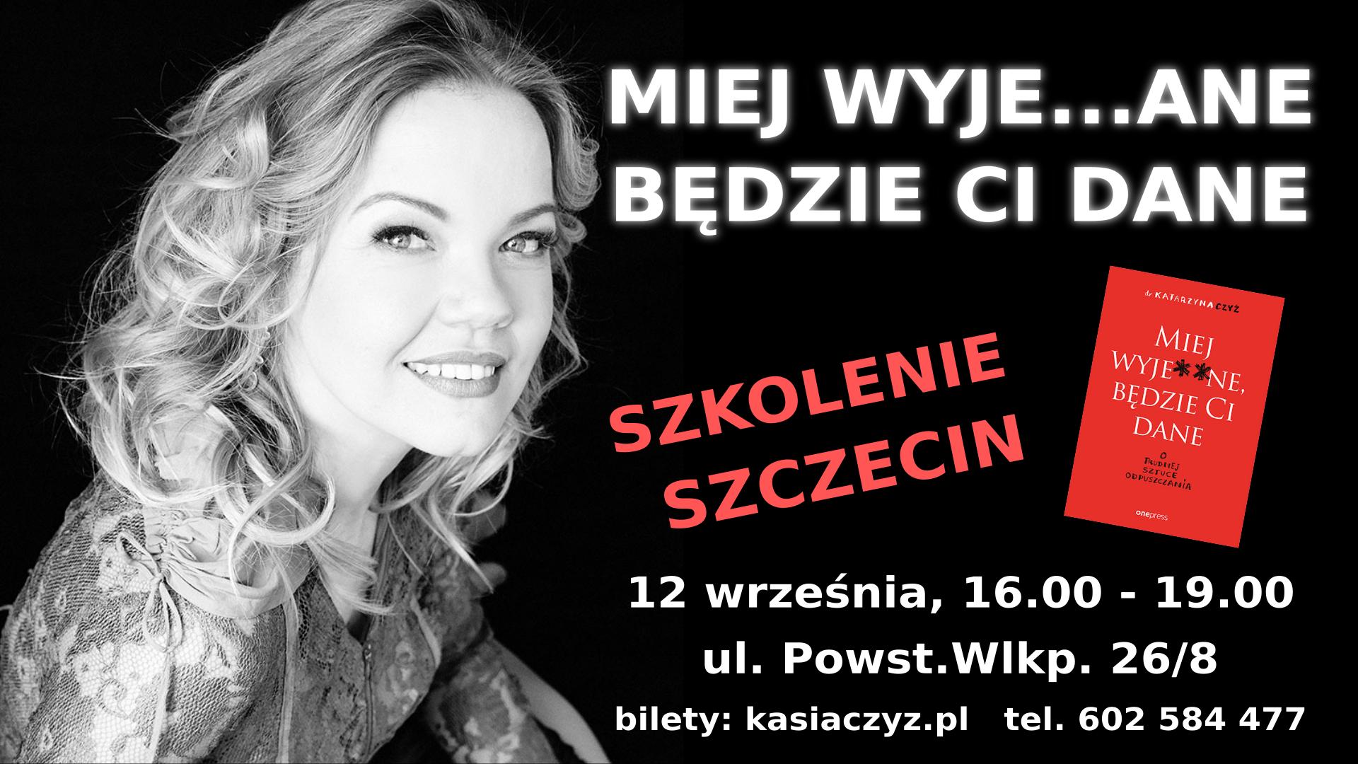 Miej wyja...ane Szczecin 12.09