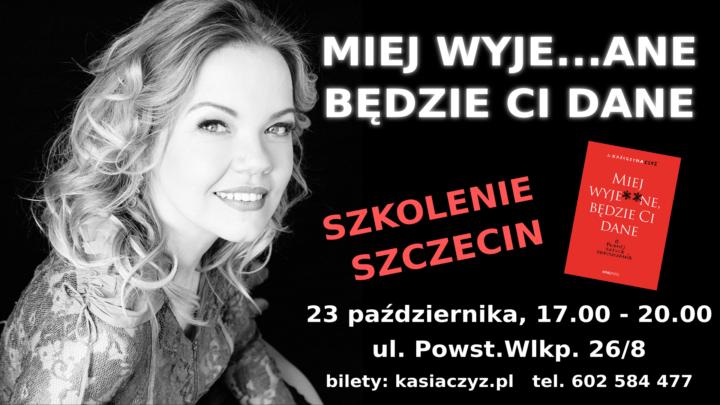 Miej wyje…ane, będzie Ci dane. O trudnej sztuce odpuszczania – 23.10, Szczecin